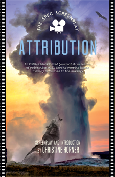 Attribution: The Screenplay by Christine Horner