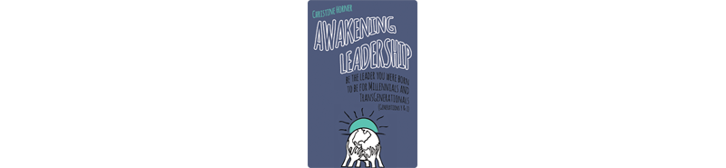 Awakening Leadership for Gens Y & Z to Publish June 15th